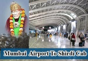 Cabs from Mumbai Airport terminal to Shirdi