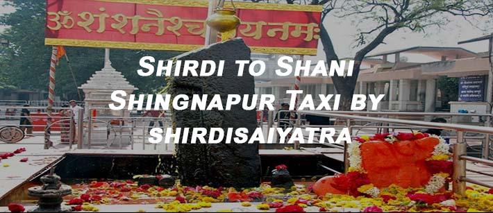 shirdi to shani shingnapur taxi